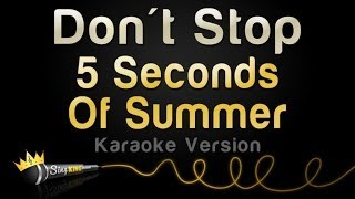 5 Seconds Of Summer - Don't Stop (Karaoke Version)