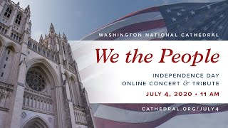 We The People: 2020 Independence Day Concert