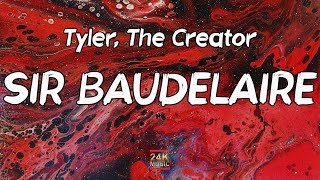 Tyler, The Creator - SIR BAUDELAIRE (Lyrics)