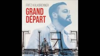 Fritz Kalkbrenner - Changing Face