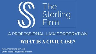 WHAT IS A CIVIL CASE?