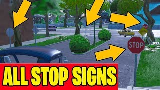 ALL 10 Stop Sign Locations *1 GAME* Fortnite X  in single match