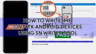 Gambar cover How To Write IMEI On MTK Android Devices Using SN Writer Tool - [romshillzz]