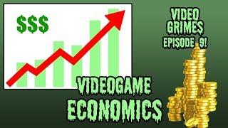 Gaming Economics! Video Grimes Episode 9