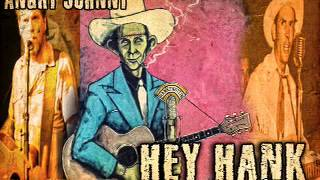 Angry Johnny-Hey Hank