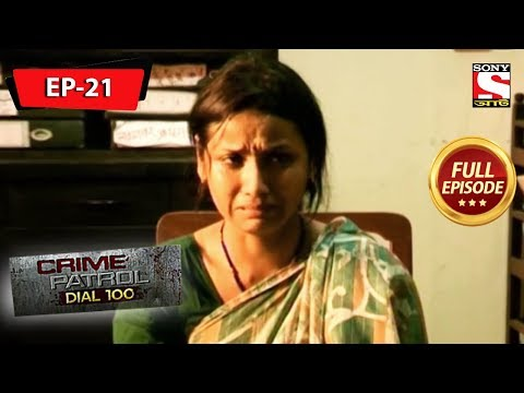 Crime Patrol Dial 100 - ক্রাইম প্যাট্রোল - Bengali - Full Episode 21 - 11th May, 2019
