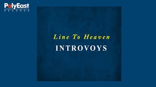 Introvoys - Line To Heaven - (Audio)