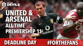 Man United Vs Arsenal  Ians Wrights Combined Premier League 11  Forthefans