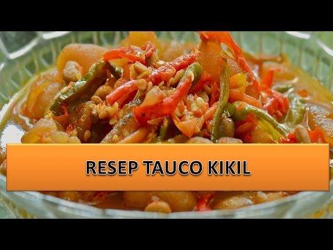 Video RESEP TAUCO KIKIL