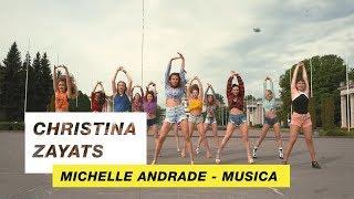 Michelle Andrade   Musica | Choreography By Сhristina Zayats | D.Side Dance Studio