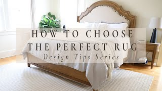 HOW TO CHOOSE THE PERFECT RUG | Design Tips Series