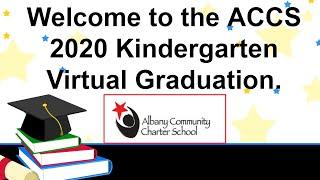 ACCS Kindergarten Graduation 2020