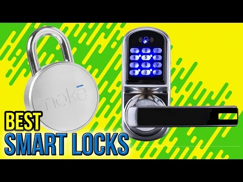 10 Best Smart Locks 2017