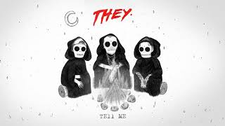 """THEY. """"Tell Me"""" Feat. Vic Mensa [Official Audio]"""