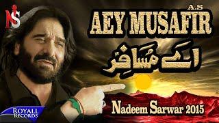 Nadeem Sarwar   Aey Musafir   2015