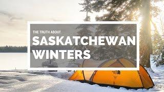 What Saskatchewan Winters are REALLY Like