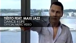 Tiësto featuring Maxi Jazz - Dance4Life (Official Music Video)