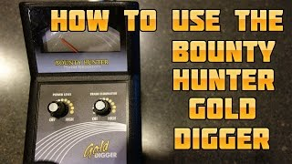 How to Use the Bounty Hunter Gold Digger Metal Detector