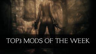 Top 3 Skyrim Mods Of The Week Episode 6