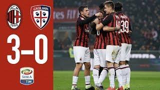 Highlights AC Milan 3-0 Cagliari - Matchday 23 Serie A TIM 2018/19