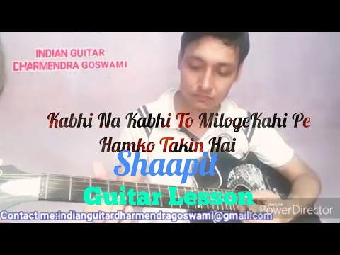 Copy Of Kabhi Na Kabhi To Miloge Guitar Cover Shaapit