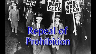 American Prohibition - Effects and Repeal