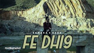 Samara Feat Ruka   Fe Dhi9e