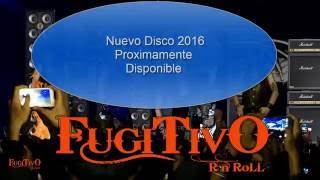 Cada Dia Mas:  Fugitivo.  Nuevo CD Proximamente...