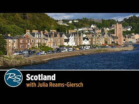 Scotland With Julia Reams-Giersch | Rick Steves Travel Talks