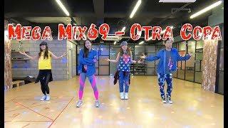 I LOVE ZUMBA  Mega Mix 69   Otra Copa   Reggaeton