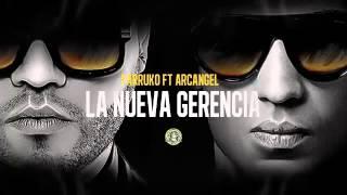 Farruko Ft Arcangel   La Nueva Gerencia Audio