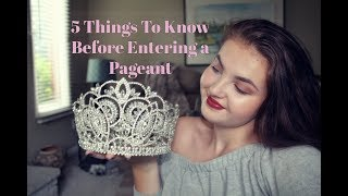 5 Things To Know Before Entering a Pageant