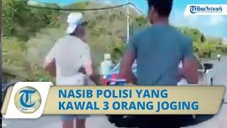 Nasib Petugas yang Kawal 3 Orang yang Sedang Joging di Bali, Dijatuhi Sanksi Disiplin