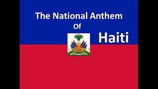"The National Anthem of Haiti ""La Dessalinienne"" with Lyrics"