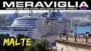 MSC MERAVIGLIA Escale à MALTE