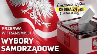 WIECZÓR WYBORCZY 2018 NA ŻYWO W CHOJNA24.PL