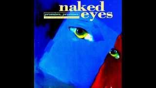 Naked Eyes   Promises, Promises Extended)