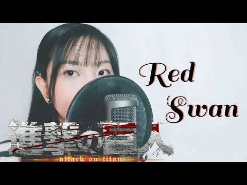 "Attack On Titan S3 OP - ""Red Swan"" - Akano"