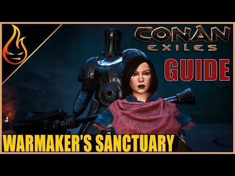 Warmaker's Sanctuary Dungeon Guide Conan Exiles 2019 PTR Content