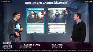 Pro Tour Eldritch Moon Deck Tech with Sam Black: Blue-Black Zombie Madness