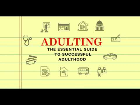 Adulting: The Essential Guide to Successful Adulthood (Intro)