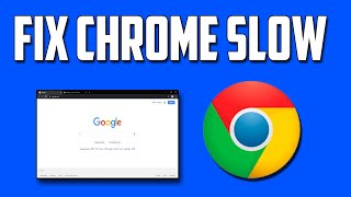 How To Fix Google Chrome Slow or Lagging in Windows 10 Quickly & Easily!