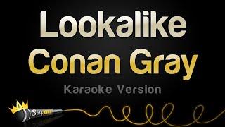 Conan Gray – Lookalike (Karaoke Version)