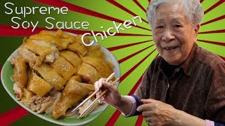 Hong Kong Recipe : SUPREME SOY SAUCE CHICKEN