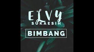 Gambar cover Elvy Sukaesih - Bimbang [OFFICIAL]