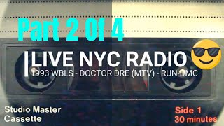 NYC RADIO - WBLS in 1993 - DOCTOR DRE - RUN-DMC (PT 2 OF 4)