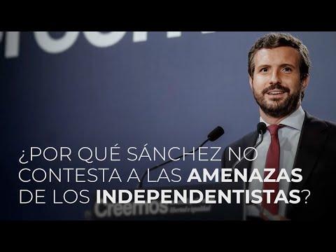 ¿Por qué Sánchez no contesta a las amenazas de los independentistas?