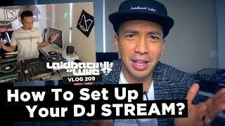 How To Set Up Your DJ STREAM?