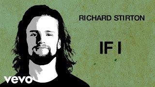 Richard Stirton   If I