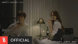 [MV] JB & Jackson(잭슨)   U & I